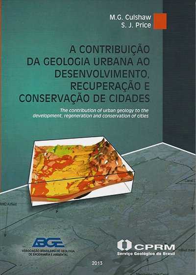A Contribuição da Geologia Urbana ao Desenvolvimento, Recuperação e Conservação de Cidades