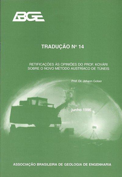 Tradução n°14 – Retificações às Opiniões de Prof. Kovári Sobre o Novo Método Austríaco de Túneis